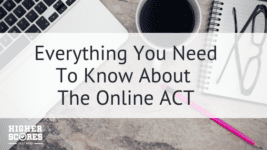 Everything You Need To Know About The Online ACT
