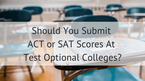 Should You Test Scores At Test Optional Colleges